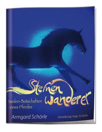 Sternenwanderer, Seelen-Botschaften eines Pferdes - geheftet