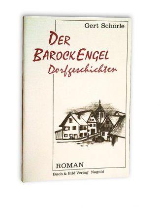 Der Barockengel, Dorfgeschichten