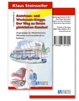 Autohaus- u. Werktstattknigge - Der Weg zu Ihrem glücklichen Kunden! (individualisierbar)