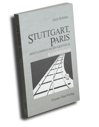Stuttgart, Paris - Irritationen im Binärsystem - Kriminalr. 1985