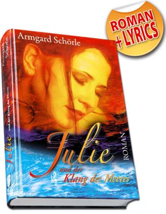 Julie und der Klang des Meeres, Roman