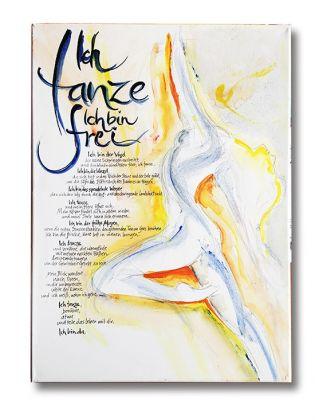 Ich tanze, ich bin frei ... - Leinwanddruck 50x70 cm